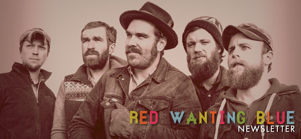 Red Wanting Blue Newsletter