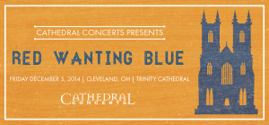 Red Wanting Blue Trinity Cathedral Cleveland OH December 5 2014